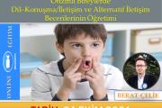 Otizmli Bireylerde Dil–Konuşma/İletişim ve Alternatif İletişim Becerilerinin Öğretimi/Zoom-Online Eğitim-Ekim