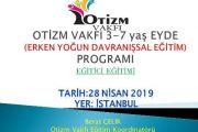 OTİZM VAKFI 3-7 yaş EYDE(Erken Yoğun Davranışsal Eğitim Programı)-İSTANBUL