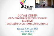 Otizm Riskli Bebekler Eğitim Programı (ORBEP)-ANKARA